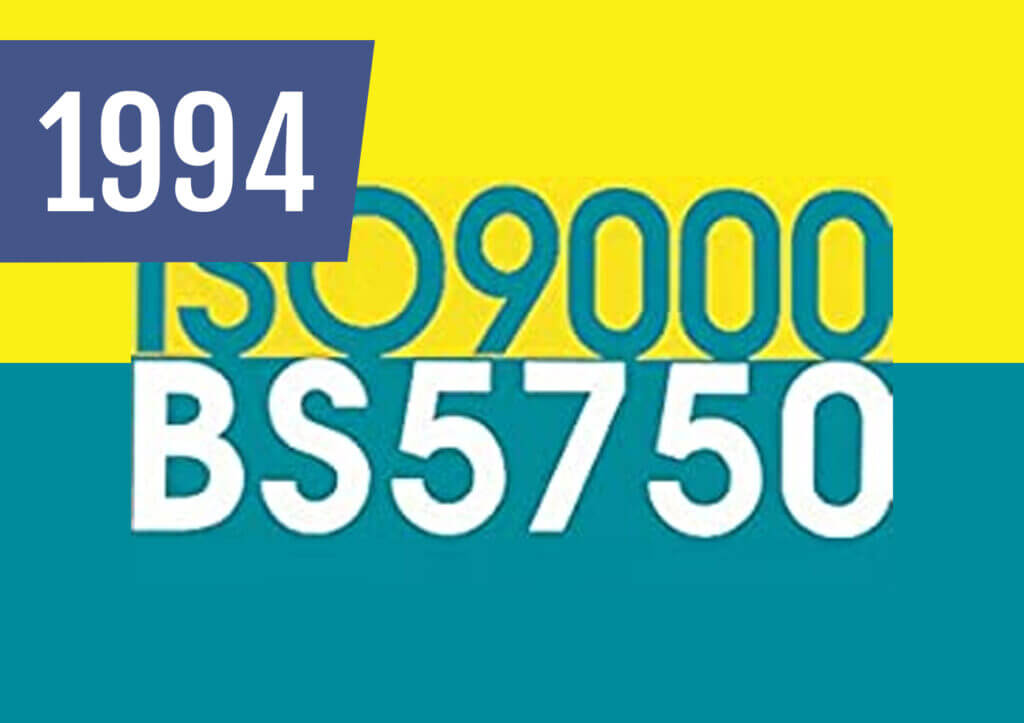 One of the first companies in our industry to be awarded BS5750 management accreditation.